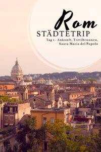Rom Städtetrip, Staedtetrip, Roma, Urlaub, Kurzurlaub, Trevibrunnen, Santa Maria del Popolo