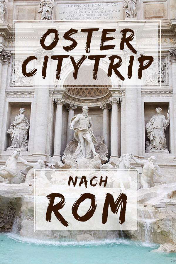 citytrip, kurztrip, rom, ostern, kurzurlaub, sightseeing, romantisch, antike stadt, ewige stadt, Italien, travel, travelblog, travelnonstop, reiseblog, Miles and Shores