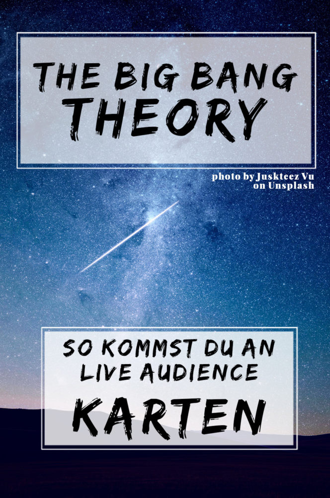 big bang theory live audience ticket, how to, wie bekommt man karten für big bang theory, bbt, bbt live audience, tickets, free tickets, standby tickets, guaranteed tickets, miles and shores, erfahrungsbericht, erfahrung,