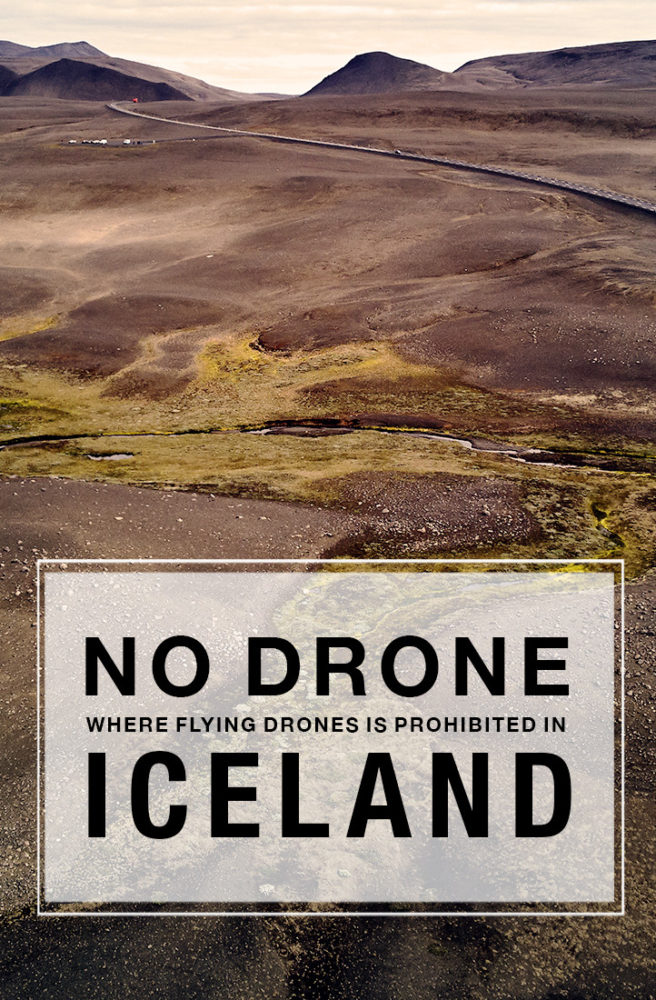 no drones, iceland, no drone zons, where flying drones is prohibited, island, miles and shores, travelblog, travelblogger, experience