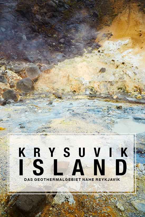 Krysuvik, pin, pin it pinterest, Geothermalgebiet, geothermal area, Island, Iceland, rainy day, Regentag, Roadtrip, Rundreise, Reiseblogger, Travelblogger, Miles and Shores, vulkanisch, Vulkangestein